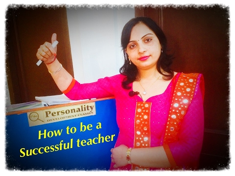 Golden tips to be a successful teacher