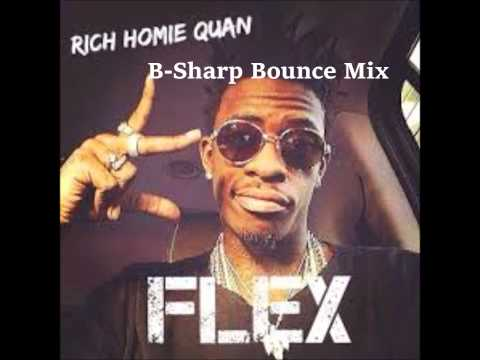 Rich Homie Quan - Flex Ooh Ooh Ooh (New Orleans Bounce Mix)