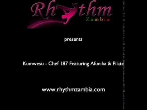 Kumwesu - Chef 187 Ft Afunika & Pilato