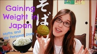 Gaining Weight with the Japanese Diet! Oh No! | The Japanese Diet is Not That Healthy