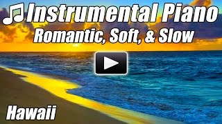 Instrumental PIANO MUSIC Relaxing Piano Songs Romantic Love Songs for Studying Relax Study Playlist