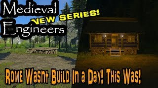 New Series! - Medieval Engineers - E2 - Our First House!