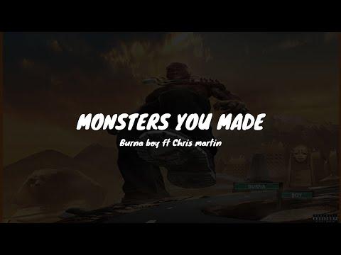 Burna boy ft Chris martin   Monsters you made(Lyrics) indir