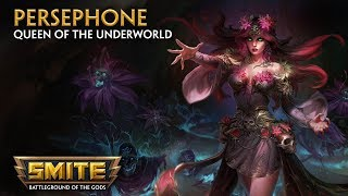 SMITE - God Reveal - Persephone, Queen of the Underworld