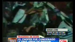 C5N - SOCIEDAD: CONDENARON AL CHOFER POR LA TRAGEDIA DE ECOS