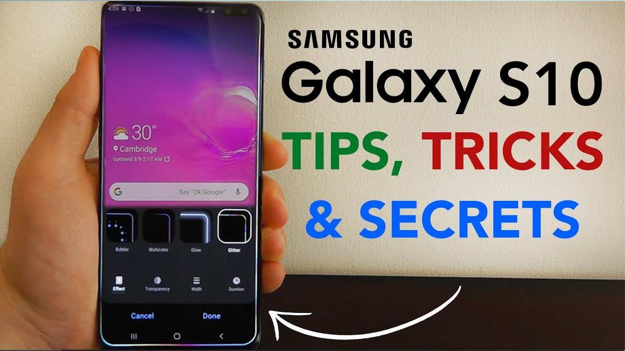 Samsung Galaxy S10 Tips, Tricks & Secrets - Top 10 List