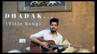 Dhadak (Title Song)|Unplugged COVER| Ishaan & Janhvi| Ajay Gogavale| Vipul Chaudhary