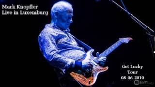 Mark Knopfler - Live in Luxemburg - Get Lucky Tour [8th June 2010] Full Concert