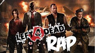 Left 4 Dead (Rap )