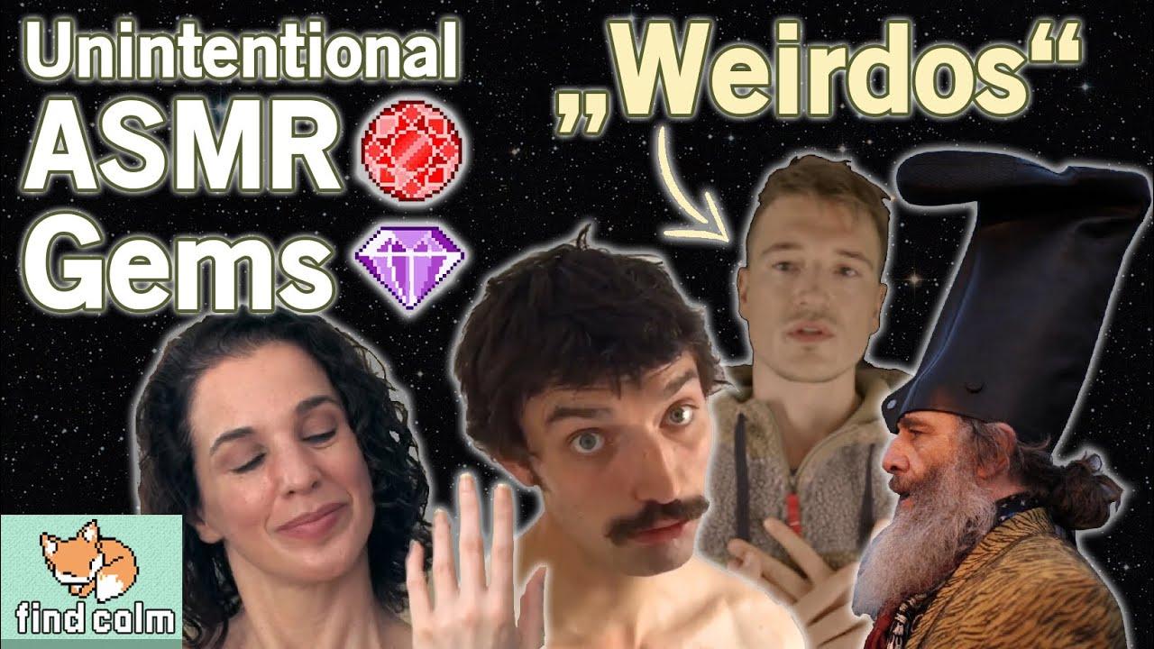 "7 Unintentional ASMR Gems 💎 Relaxing ""WEIRDOS"" (Narrated Compilation #5)"