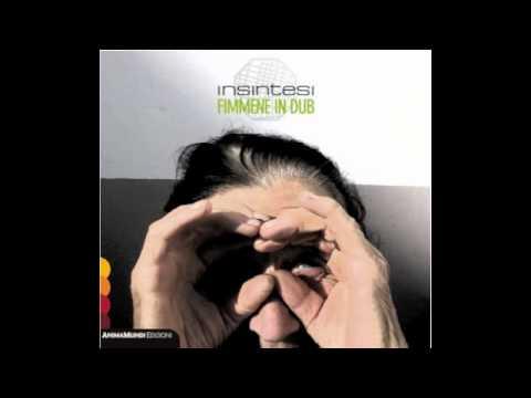 Insintesi feat. Anna Cinzia Villani - Nia nia (Fimmene in dub, AnimaMundi, 2012)