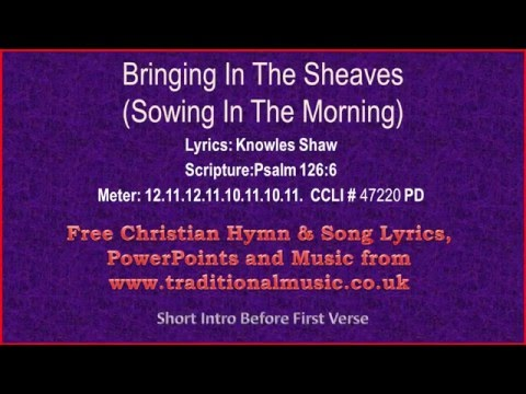 Sowing In The Morning(Bringing In The Sheaves) - Hymn Lyrics & Music