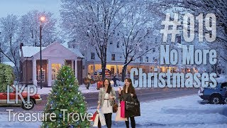LKP Treasure Trove 019: No More Christmases