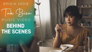 BRISIA JODIE - TAK BISA (BTS Music Video)