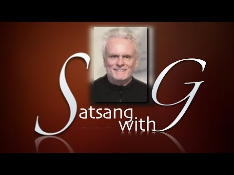 Satsang with G -  You Are NOT Your Body