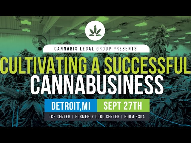 Cultivating A Successful CannaBusiness Sept. 27