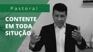 CONTENTE EM TODA SITUAÇÃO | Rev. Amauri de Oliveira