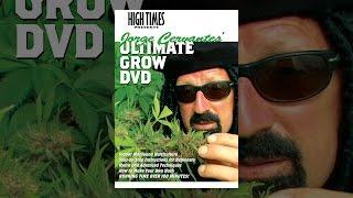 High Times Präsentiert Jorge Cervantes: Wachsen Film