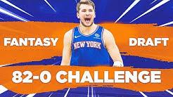 FANTASY DRAFT 82-0 CHALLENGE!