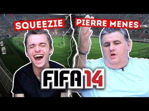 Squeezie VS Pierre Ménès - FIFA 14 from YouTube · Duration:  13 minutes 29 seconds