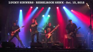 Lucky Sinners at Rebelrock (Oct. 13, 3012)