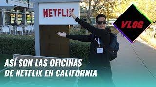 Te llevamos a las oficinas de Netflix en California