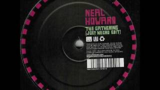 Neal Howard - The Gathering (Joey Negro Edit)