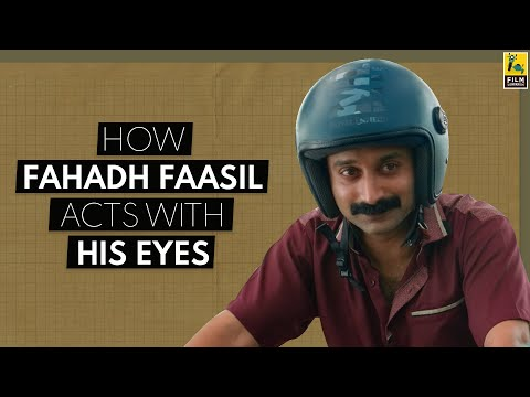How Fahadh Faasil Acts With His Eyes   Video Essay
