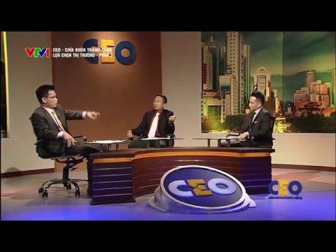 CEO SME 2015 - Trận 34.2 Lựa Chọn Thị Trường - CEO Đinh Xuân Hồng
