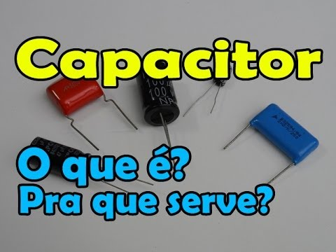 Capacitor o que para que serve tipos e aplica o youtube for O que e portador