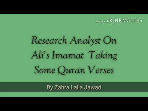 Independent Research Analyst Ali's Appointment Of Imamat Analysing Some Quran Verses