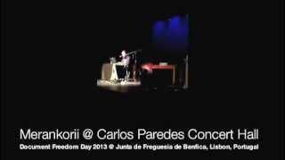 Merankorii @ Carlos Paredes Concert Hall