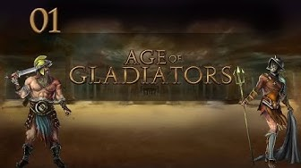 Let's Play Age of Gladiators - Ep.01 - Gameplay Introduction - Age of Gladiators Gameplay!