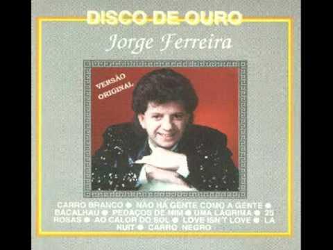 Jorge Ferreira - 25 Rosas
