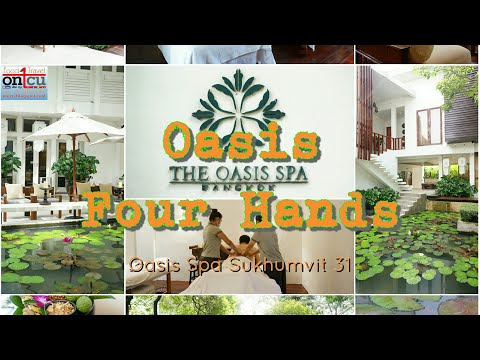 Oasis Four Hands At Oasis Spa Sukhumvit 31