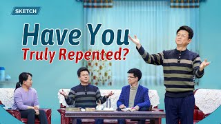 "2019 Christian Video ""Have You Truly Repented?"""