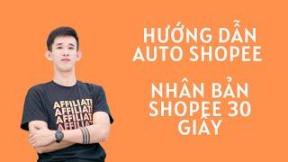Hướng dẫn sử dụng tính năng sao chép sản phẩm - Auto Shopee