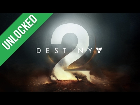 Destiny 2 Reactions, What's Next for Mass Effect, and More! - Unlocked 289