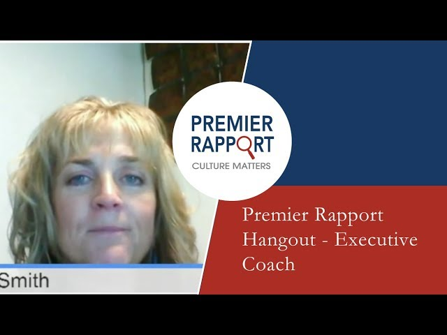 Premier Rapport Hangout - Executive Coach