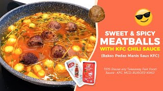 How to Cook Sweet Spicy Meatballs with KFC Chili Sauce