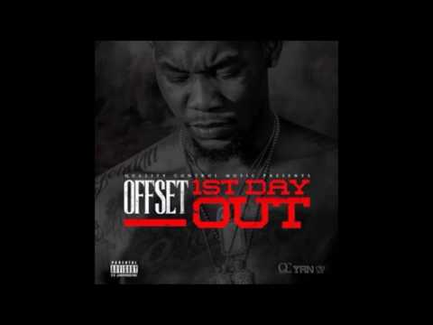OFFSET [MIGOS] - FIRST DAY OUT [FULL MIXTAPE][NEW 2017]