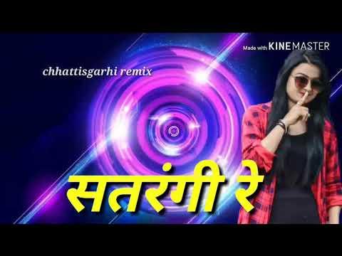 Satrangi Re Cg Song || सतरंगी रे Music Song 2019 || Chhattisgarhi Remix
