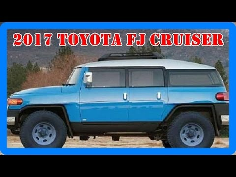 2017 toyota fj cruiser redesign interior and exterior. Black Bedroom Furniture Sets. Home Design Ideas