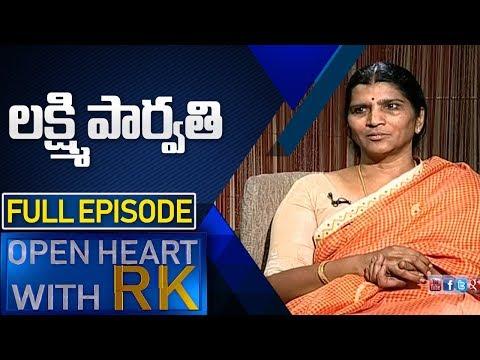 Lakshmi Parvathi | Open Heart With RK | Full Episode | ABN Telugu