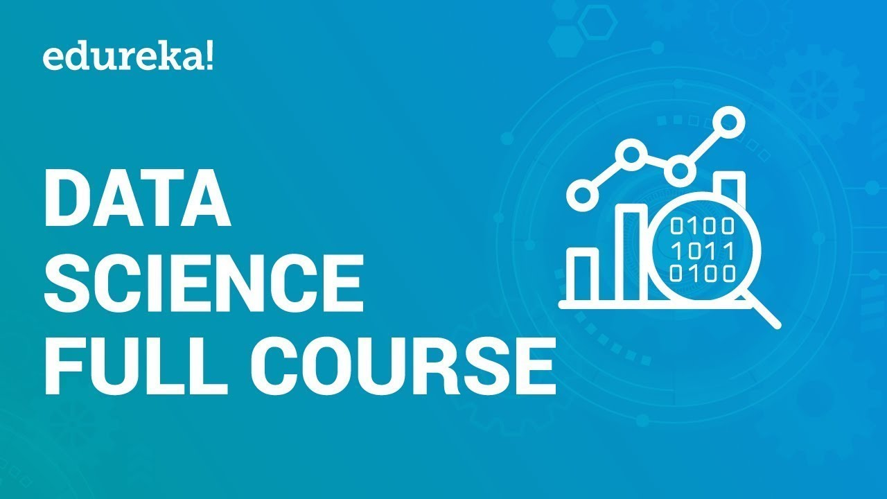 Data Science Full Course | Learn Data Science in 3 Hours | Data Science for  Beginners | Edureka