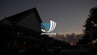 SEE YOU AT JIFFINA 2019