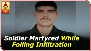 Soldier Martyred While Foiling Infiltration In Kupwara | ABP News