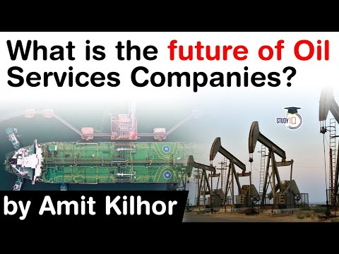 Oil and Gas Industry - Future of Oil Services Companies - Upstream vs Midstream vs Downstream #UPSC