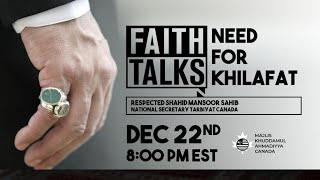 Faith Talks 2020 | Need For Khilafat
