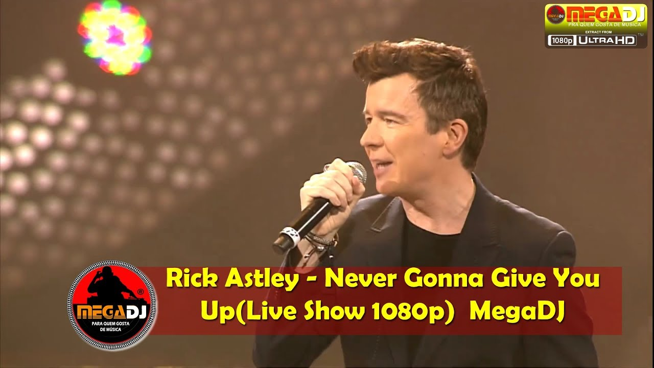 Rick Astley - Never Gonna Give You Up (Live Show 1080p) ✪ MegaDJ Hist 80